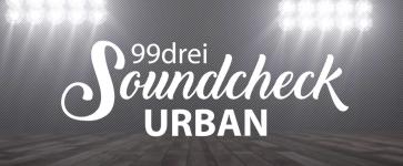 Die Soundcheck Urban - Bands im Interview