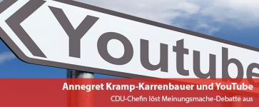 Annegret Kramp-Karrenbauer und YouTube