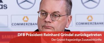 DFB Präsident Reinhard Grindel zurückgetreten